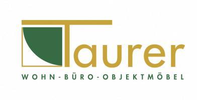 Taurer - Wohn-Büro-Objektmöbel
